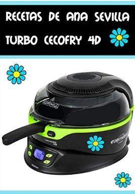Recetas Freidora sin aceite Cecofry 4D